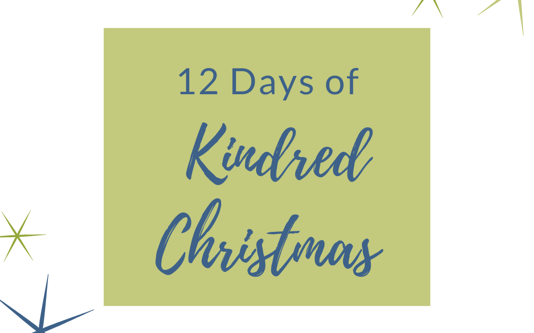 12 Days of Kindred Christmas
